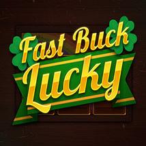 Fast-Buck-Lucky