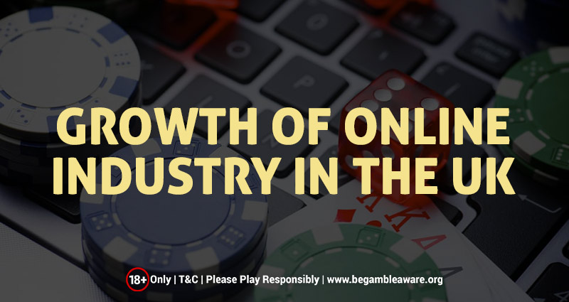 The Growth Of Online Casino Industry In the UK