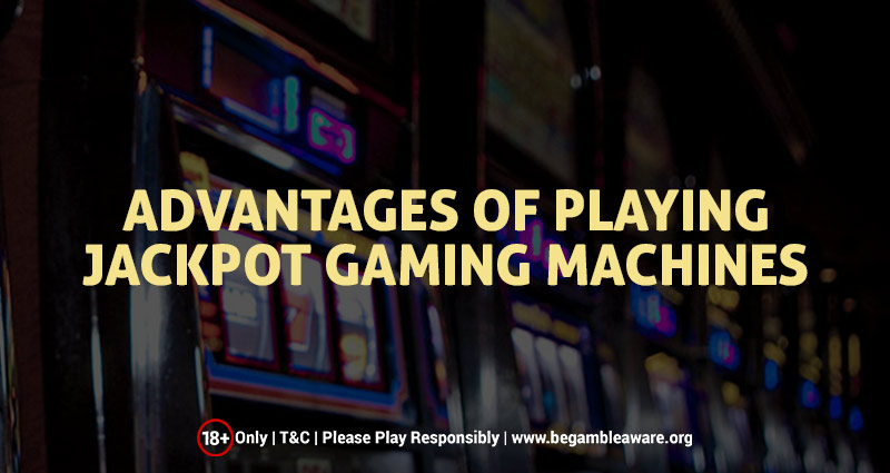 Advantages Of Playing Jackpot Mobile Machines