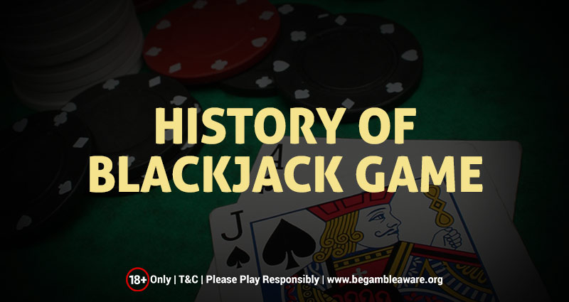 History of Blackjack Game