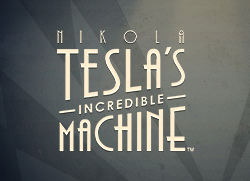 Nikola Tesla Incredible Machine