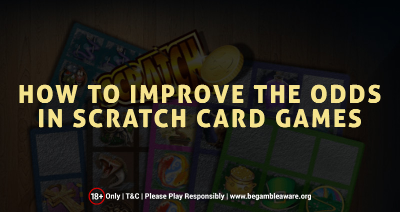 How to Improve the Odds in Scratch Card Games