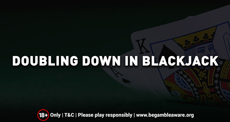 Doubling Down in Blackjack