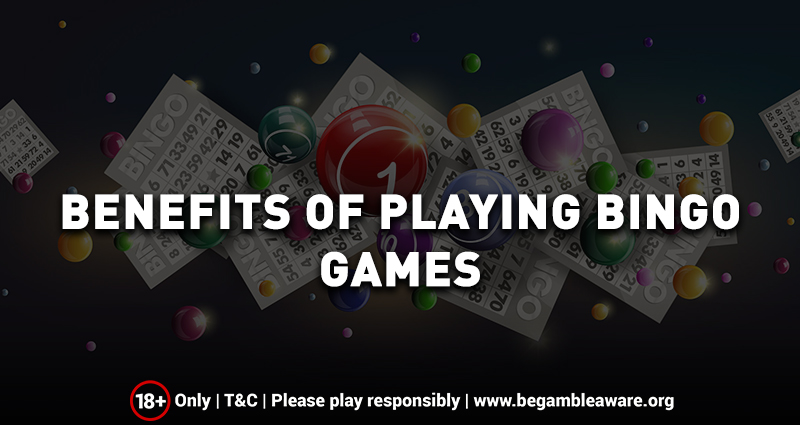Benefits of Playing Online Bingo Games