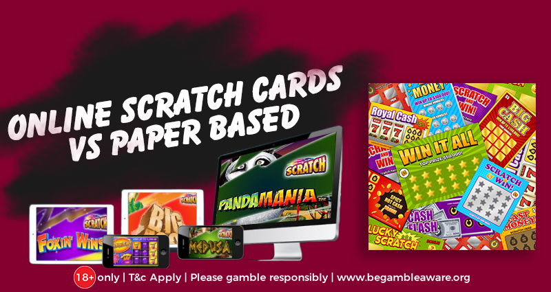Online or Land-based Scratch Cards - the Dilemma of Which One to Choose