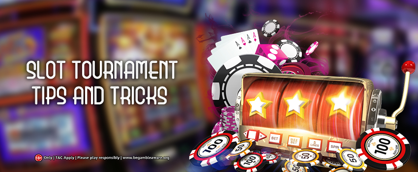 Essential Tricks To Learn Before Stepping Into an Online Slot Tournament