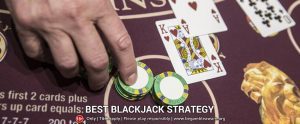 Make the Maximum with These 7 Blackjack Strategies