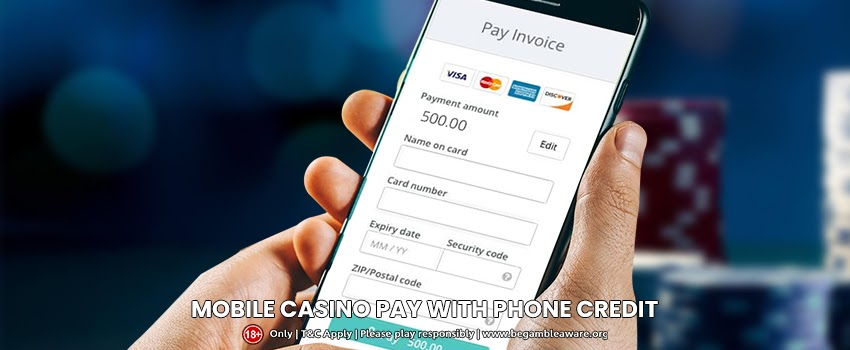 All You Need To Know About Mobile Casino Pay With Phone Credit
