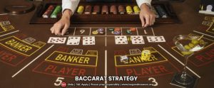 Useful Baccarat Strategy For Winning: Give The Best Odds To Yourself