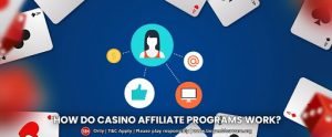 How do casino affiliate programs work?