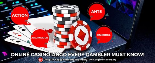 Online Casino Lingo Every Gambler Must Know!
