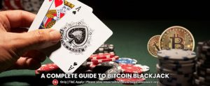 A Complete Guide To Bitcoin Blackjack