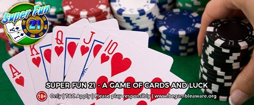 Super Fun 21 – A game of Cards and Luck