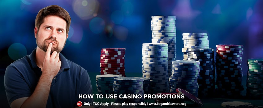 How To Use Casino Promotions