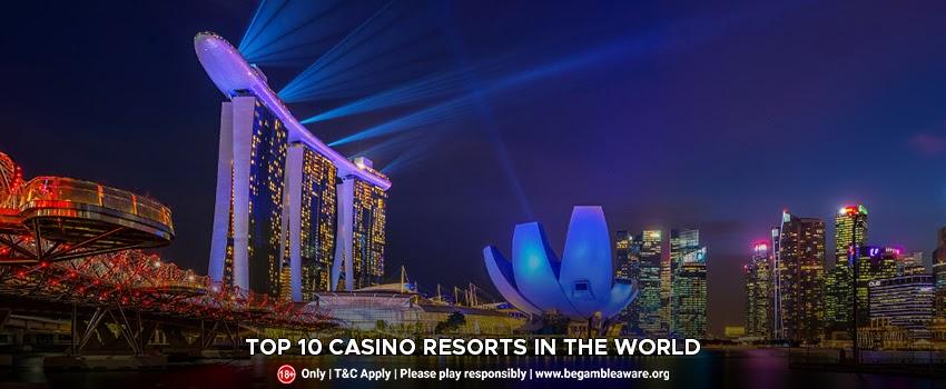 Top-10-Casino-Resorts-In-The-World