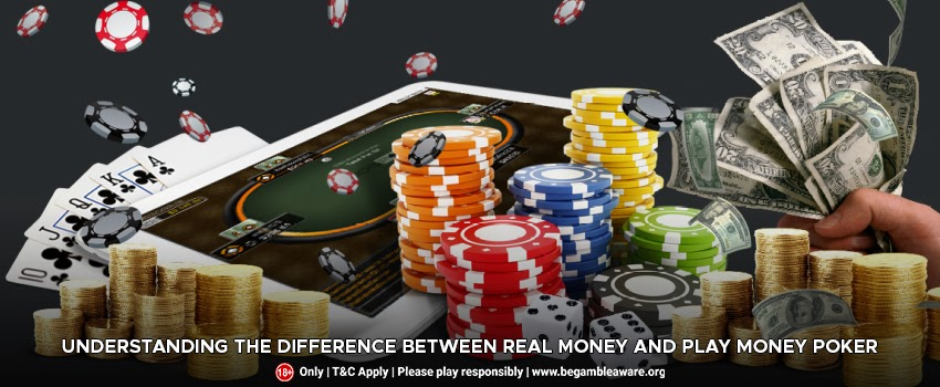 Understanding The Difference Between Real Money And Play Money Poker