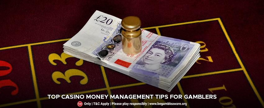 Top Casino Money Management Tips For Gamblers