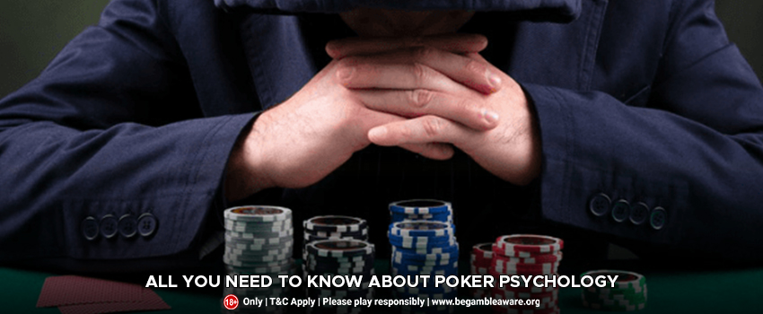 All You Need to Know About Poker Psychology