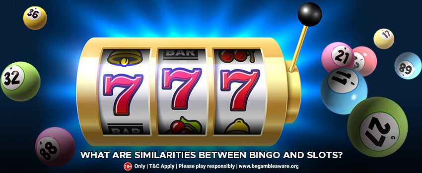 What Are The Similarities Between Bingo And Slots?